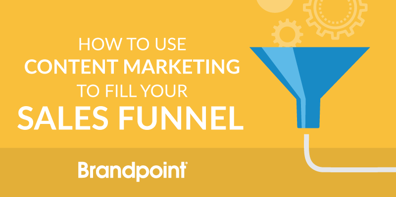 How to use content to fill your sales funnel