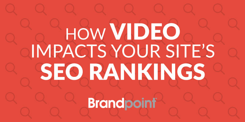 How Video Impacts SEO Rankings
