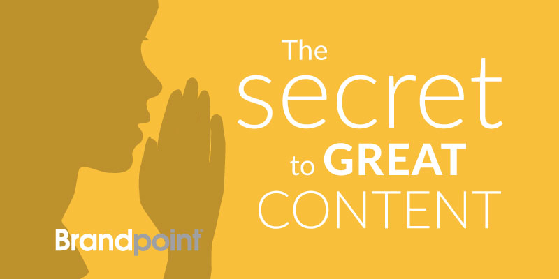 The Secret to Great Content