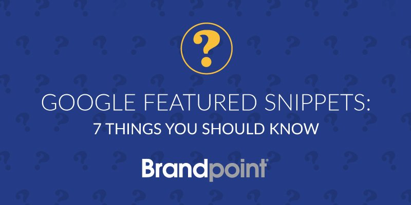 Google featured snippets - 7 things you should know