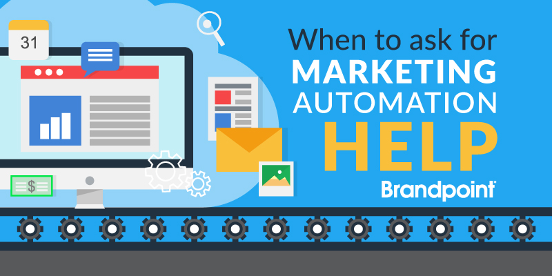 When to ask for marketing automation help