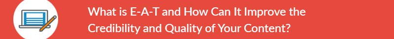 what-is-google-eat-and-how-does-it-improve-quality-of-content