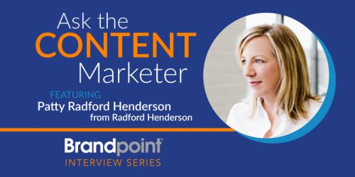 Content Marketing Interview Series – Patty Radford Henderson