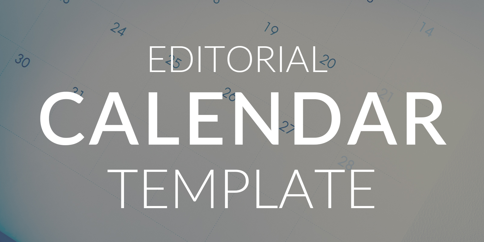 The Editorial Calendar Template | Brandpoint Resources