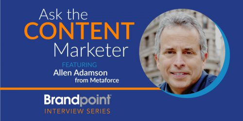 Content Marketing Interview Series – Allen Adamson