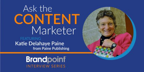 How to Measure Your Communications: An Interview With Katie Delahaye Paine
