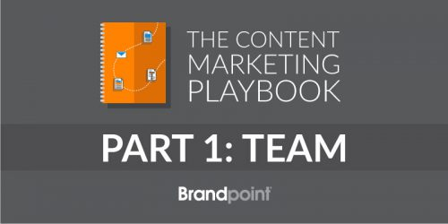Content Marketing Playbook Part 1: Team Structure