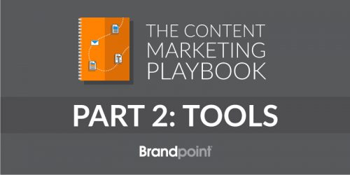 Content Marketing Playbook Part 2: Tools