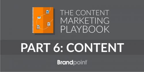 Content Marketing Playbook Part 6: Creating High-Quality Content