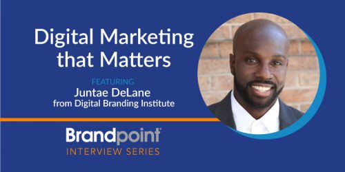 Digital Marketing that Matters with Juntae DeLane