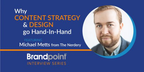 Why Content Strategy and Design Go Hand-In-Hand – An Interview with Michael Metts