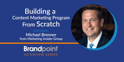 Building a Content Marketing Program From Scratch with Michael Brenner
