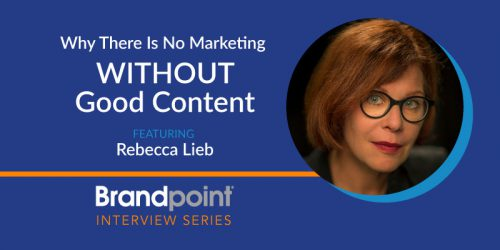 Why There Is No Marketing Without Good Content: An Interview with Rebecca Lieb