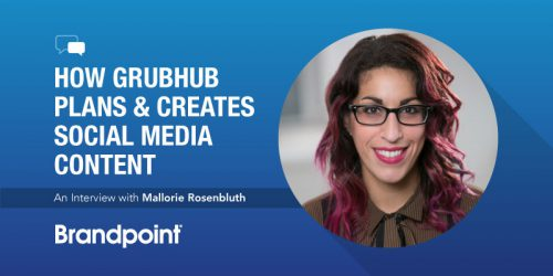 How Grubhub Plans & Creates Social Media Content: An Interview with Mallorie Rosenbluth