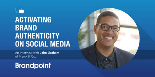 Activating Brand Authenticity on Social Media: An Interview With John Graham of Merck & Co.