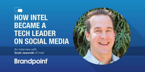 How Intel Became a Tech Leader on Social Media: An Interview with Scott Jaworski