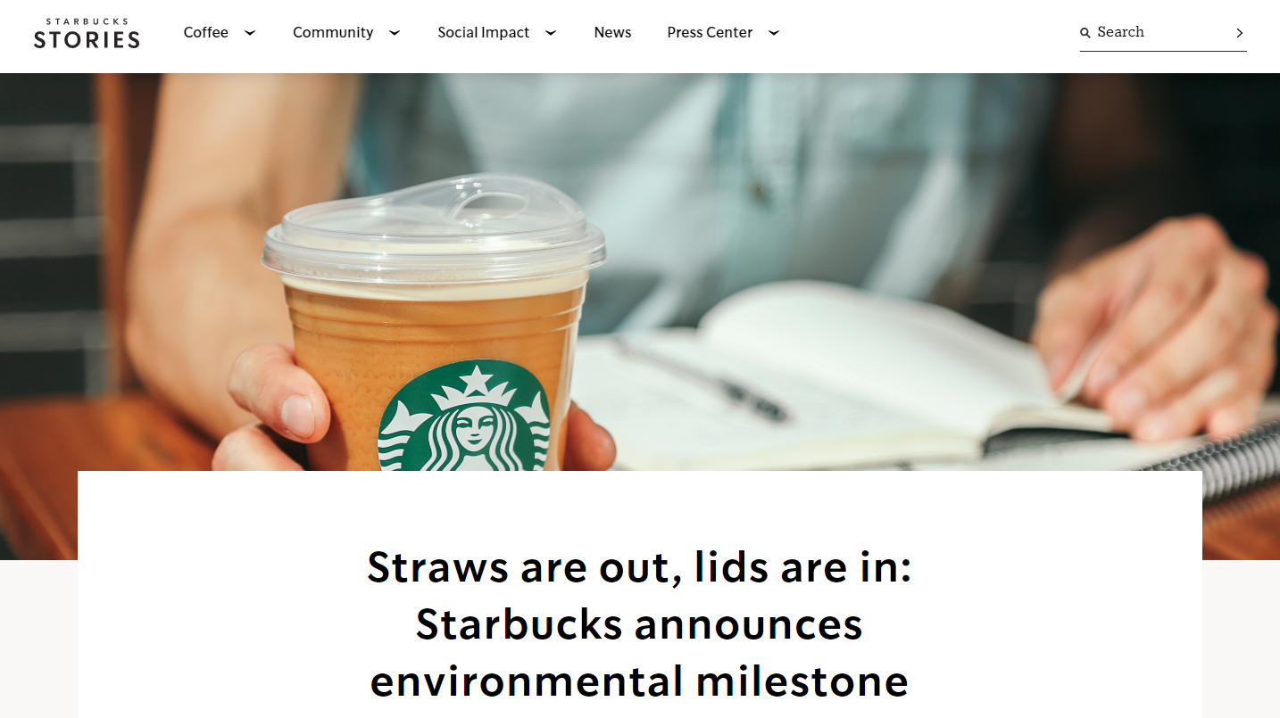 Starbucks Newsroom headline: Straws are out, lids are in