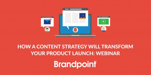 How Content Marketing Strategy will Transform Your Product Launch [Webinar]
