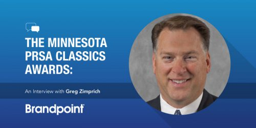 The Minnesota PRSA Classics Awards: An Interview with Greg Zimprich