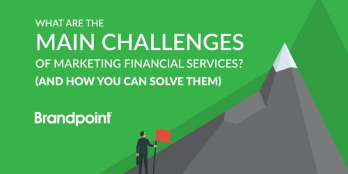 What are the Main Challenges of Marketing Financial Services? (And How You Can Solve Them)