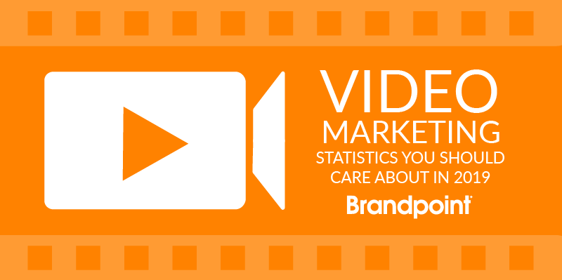 2019 Video Marketing Statistics