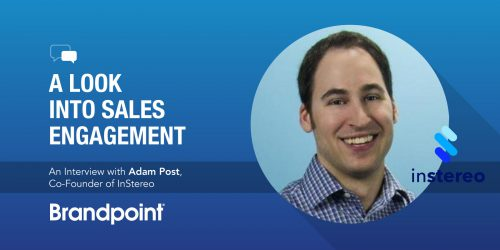 A Look into Sales Engagement with the Co-Founder of InStereo: An Interview with Adam Post