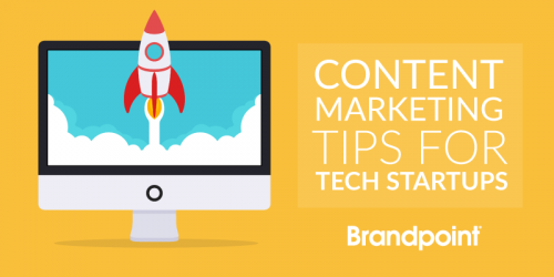 Content Marketing Tips for Tech Startups