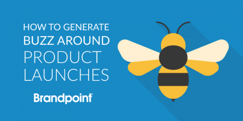 11 Ways Tech Brands Can Generate Buzz Around New Product Launches