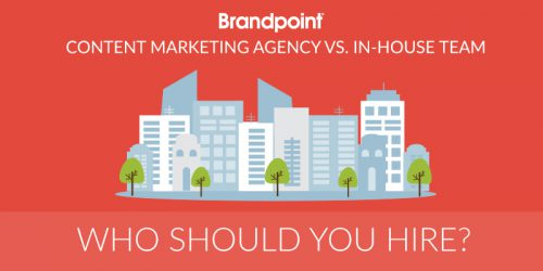 A Content Marketing Agency vs. an In-House Team: Who Should You Hire?