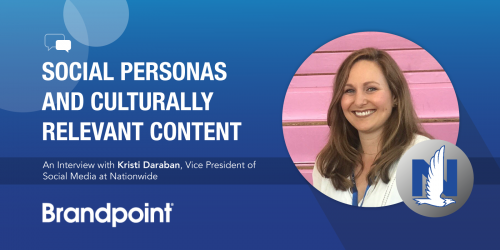 Social Personas and Culturally Relevant Content: An Interview with Kristi Daraban of Nationwide