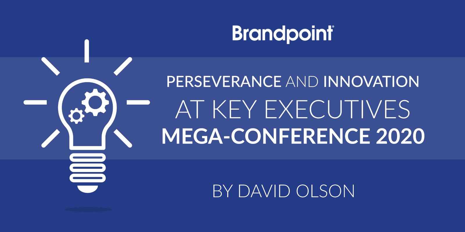 Key Executives Mega-Conference 2020 Takeaways