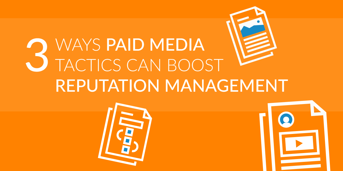 Reputation Management and Paid Media