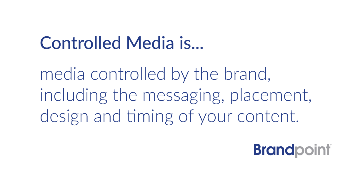 What is Controlled Media?
