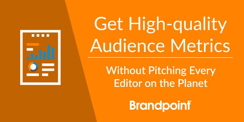 Title image to get high-quality audience metrics without pitching every editor on the planet webinar