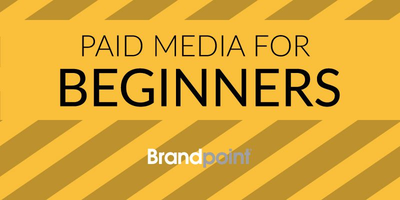 Paid Media for Beginners