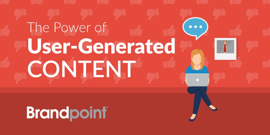The Power of User-Generated Content