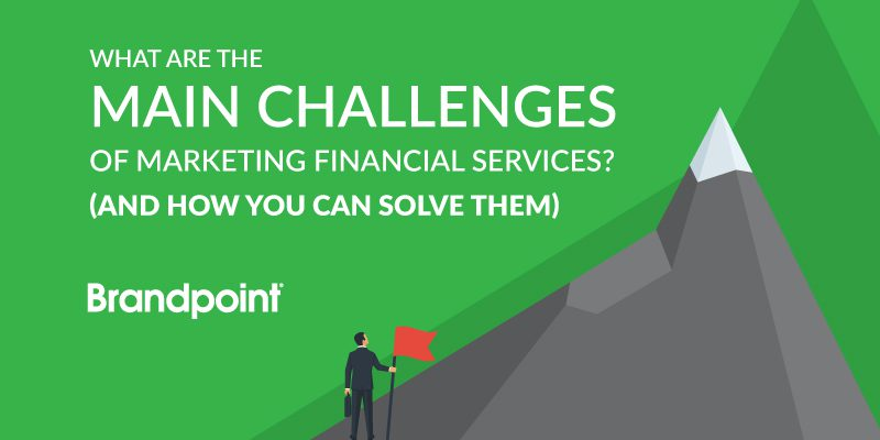 The main challenges of marketing financial services