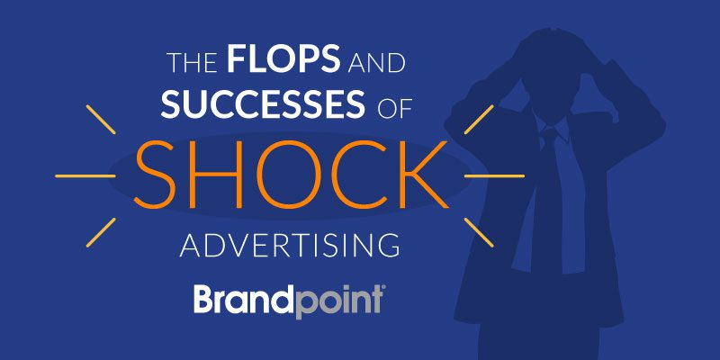 The Flops and Successes of Shock Advertising - Brandpoint Blog Image