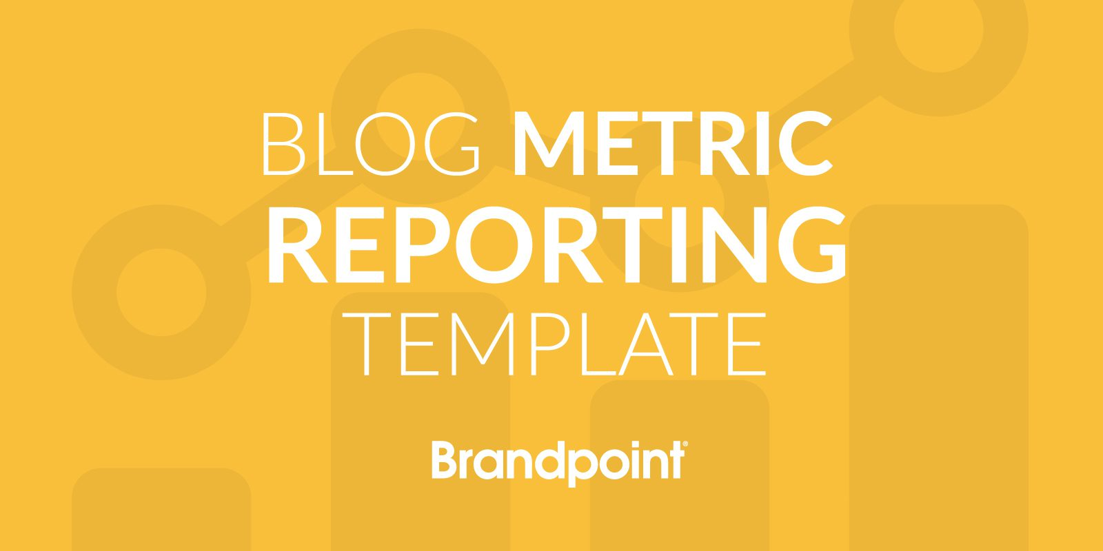 blog-metric-reporting-template