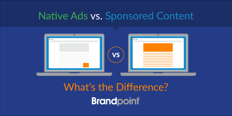 Paid Media: Native Advertising vs. Sponsored Content