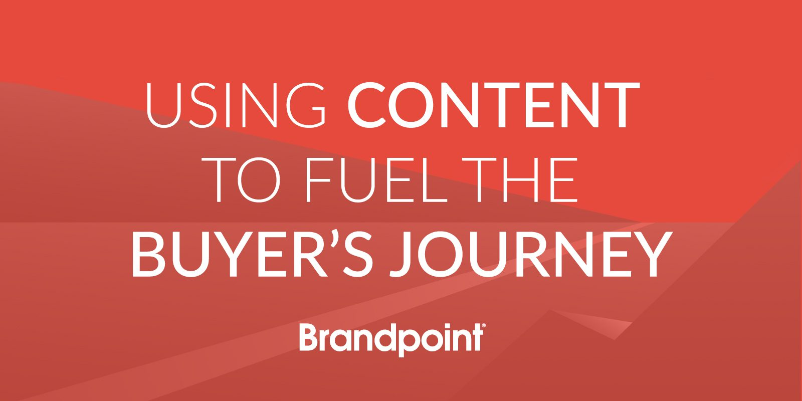 using-content-to-fuel-the-buyer's-journey
